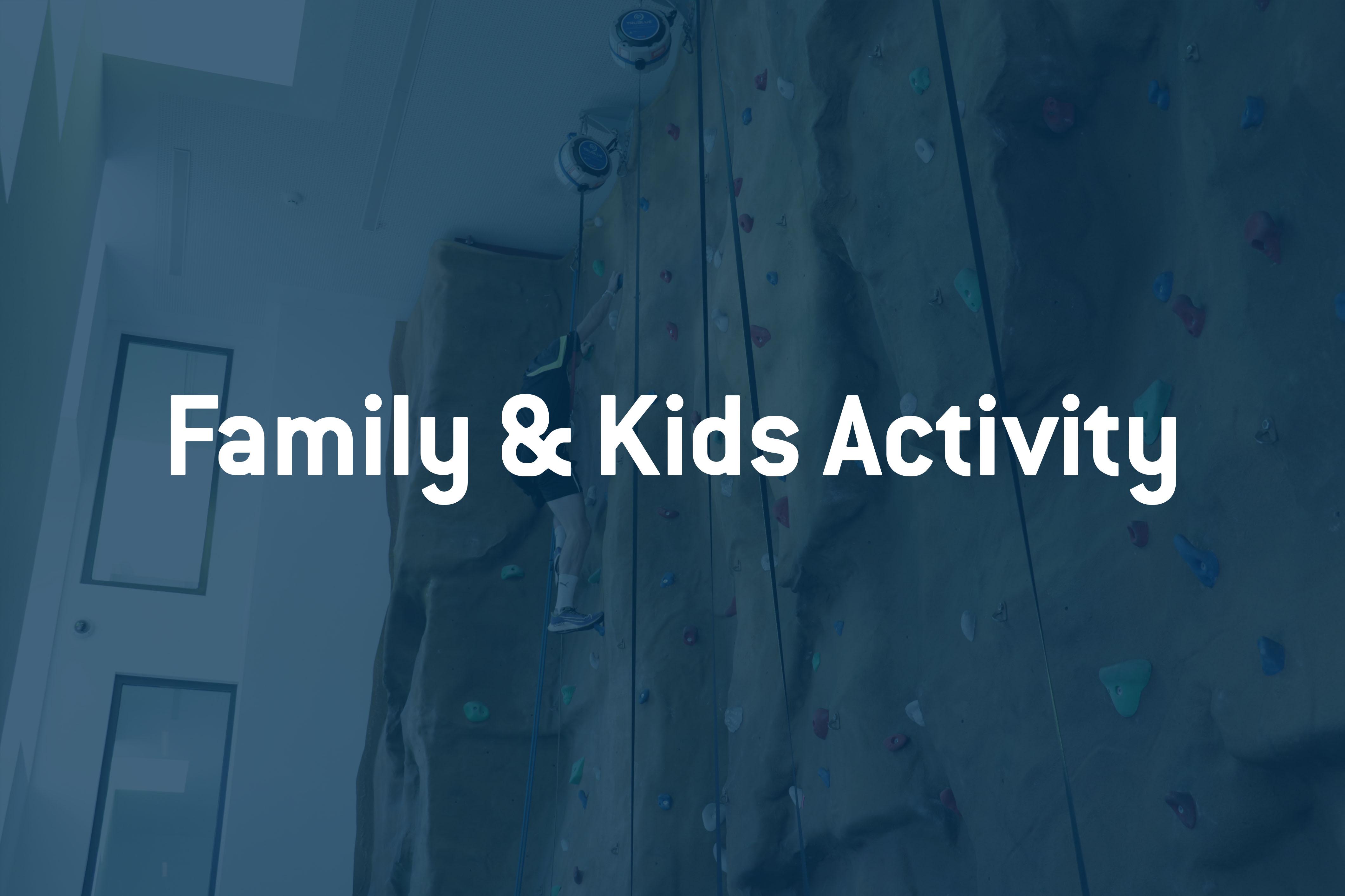 Family & Kids activity